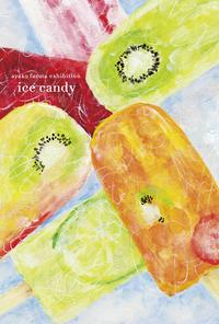 古田彩子初個展 「ice candy」17日(土) から始まります