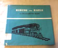 絵本 Elizabeth Olds : RIDING THE RAILS