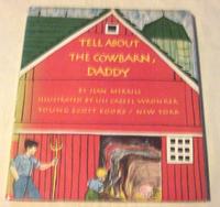 絵本 Lili Cassel Wronker : Tell About The Cowbarn, Daddy