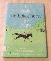 絵本 Robert A. Jones : I rode the black horse